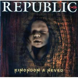 REPUBLIC - Kimondom a neved - CD