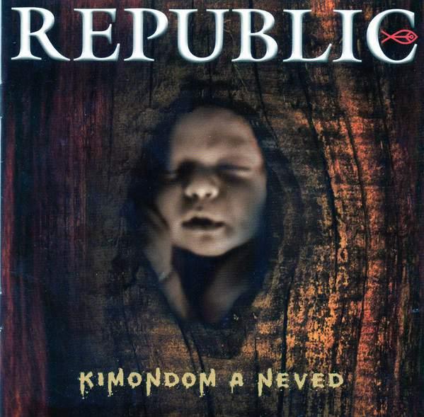 REPUBLIC - Kimondom a neved - CD